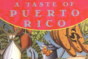 Taste Puerto Rico Cookbook