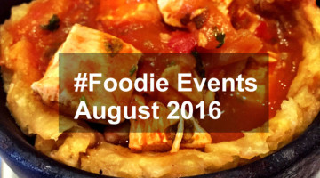 #Foodie Events in August 2016