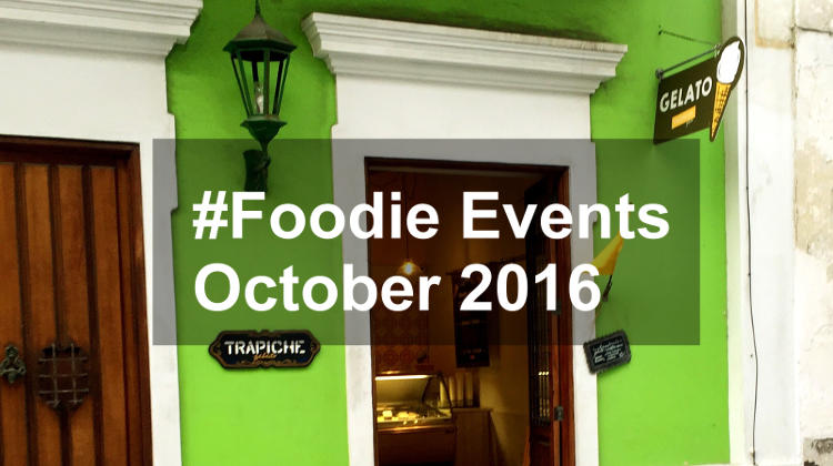 #Foodie Events in October 2016