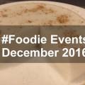 December Foodie Events Puerto Rico