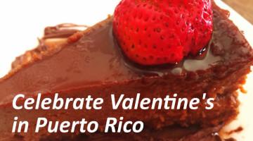 Celebrate Valentine's Dinner in Puerto Rico