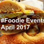 #Foodie Events in April 2017