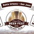 Puerto Rico Beer Fest @ Bahia Urbana