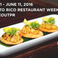 Puerto Rico Restaurant Week 2016
