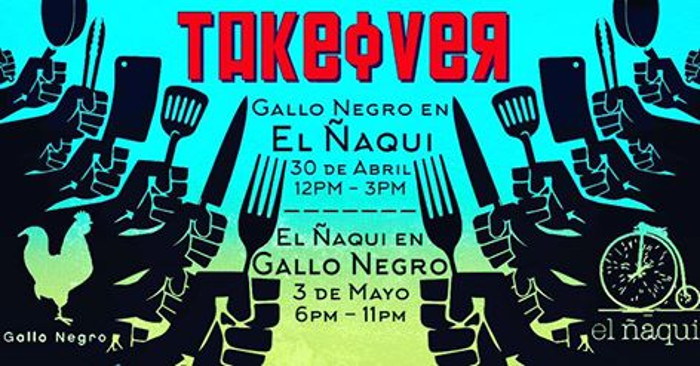 Takeover Event Gallo Negro & El Naqui