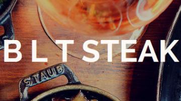 Give in to Temptation @ BLT Steak